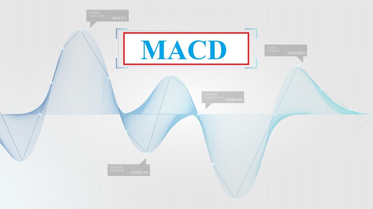 Chỉ Báo MACD Là Gì? Cách Sử Dụng MACD