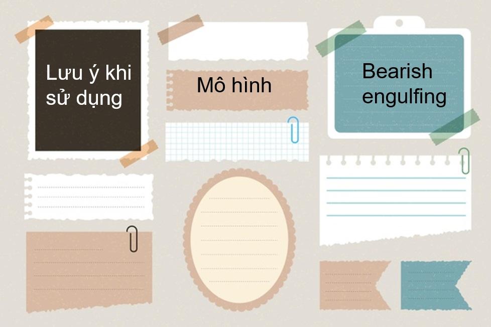 Lưu ý khi sử dụng Bearish Engulfing