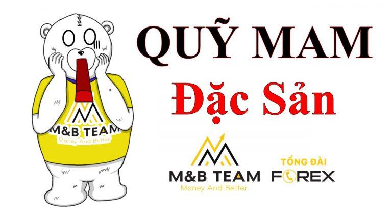 Quỹ MAM – Đặc sản của MnB Team